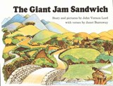 The Giant Jam Sandwich | John Vernon Lord ; Janet Burroway |