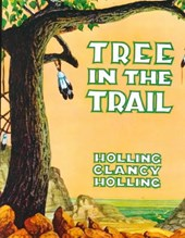 Tree in the Trail | Holling Clancy Holling |
