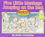 Five Little Monkeys Jumping on the Bed | Eileen Christelow |