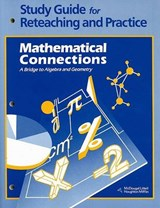 Study Guide for Reteaching and Practice Mathematical Connections |  |
