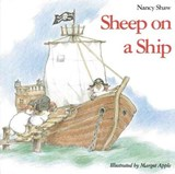 Sheep on a Ship | Nancy Shaw ; Margot (illustrator) Apple ; Margot Apple |