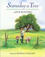 Someday a Tree | Eve Bunting |