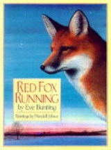 Red Fox Running | Eve Bunting |