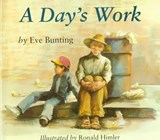 A Day's Work | Eve Bunting |