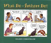 What Do Authors Do? | Eileen Christelow |