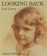 Looking Back | Lois Lowry |