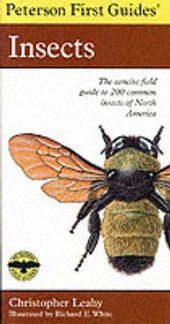 Peterson First Guide to Insects of North America | Christopher Leahy & Roger Tory Peterson |