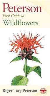 Peterson First Guide to Wildflowers of Northeastern and North-Central North America