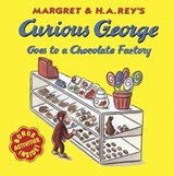 Curious George Goes to a Chocolate Factory | Rey, Margret ; Rey, H. A. |