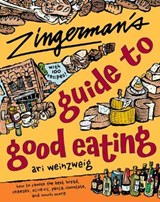 Zingerman's Guide to Good Eating | Ari Weinzweig |