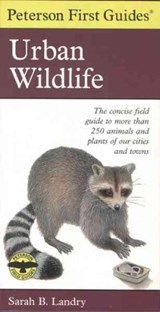 Peterson First Guide to Urban Wildlife | auteur onbekend |
