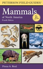 A Field Guide to Mammals of North America | Fiona Reid & National Audubon Society & National Wildlife Federation & Roger Tory Peterson Institute |