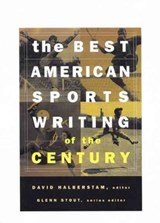 Best American Sports Writing of the Century | David Halberstam |