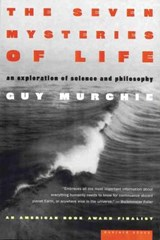 The Seven Mysteries of Life | Guy Murchie |