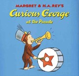 Curious George at the Parade | H. A. Rey |