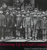 Growing Up in Coal Country | Susan Campbell Bartoletti |
