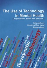 The Use of Technology in Mental Health | Kate Ed Anthony |
