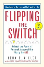 Flipping the Switch | John G. Miller |