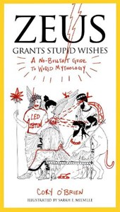 Zeus Grants Stupid Wishes | Cory O'brien |