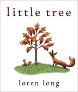Little Tree | Loren Long |