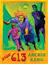 The 613 | Archie Rand |