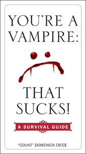 You're a Vampire | Domenick Dicce |