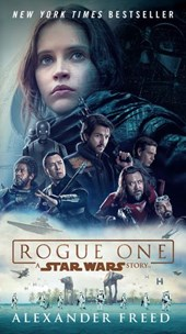 Rogue One: A Star Wars Story | Alexander Freed |