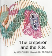 The Emperor and the Kite | Jane Yolen |