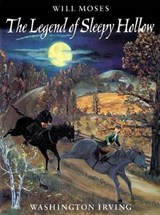 The Legend of Sleepy Hollow | Moses, Will ; Irving, Washington |