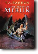 The Fires of Merlin | T. A. Barron |