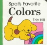 Spot's Favorite Colors | Eric Hill |
