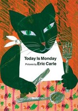 Today Is Monday | Eric Carle |