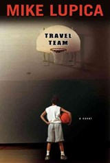Travel Team | Mike Lupica |