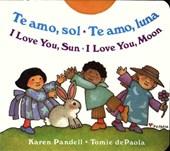 Te Amo, Sol Te Amo, Luna / I Love You, Sun I Love You, Moon