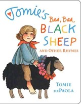 Tomie's Baa Baa Black Sheep and Other Rhymes | Tomie dePaola |