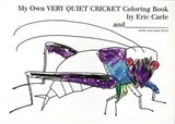 My Own Very Quiet Cricket Coloring Book | Eric Carle |