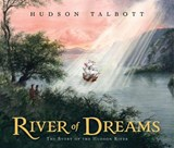 River of Dreams | Hudson Talbott |