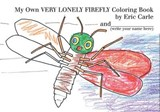 My Own Very Lonely Firefly | auteur onbekend |