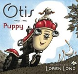 Otis and the Puppy | Loren Long |
