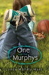 One for the Murphys | Lynda Mullaly Hunt |