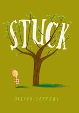 Stuck | Oliver Jeffers |