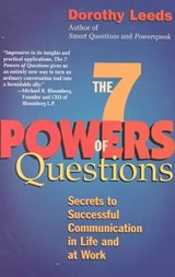 The 7 Powers of Questions | Dorothy Leeds |