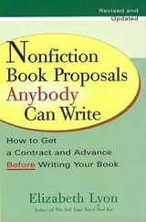 Nonfiction Book Proposals Anybody Can Write | Elizabeth Lyon |