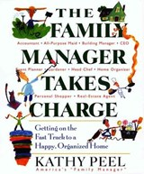 The Family Manager Takes Charge | Kathy Peel |