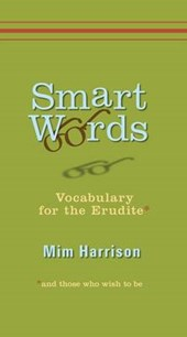 Smart Words | Mim Harrison |