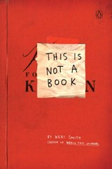 This is not a book | Keri Smith |