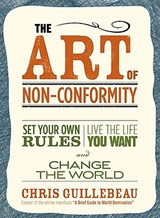 The Art of Non-Conformity | Chris Guillebeau |