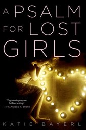 Psalm for Lost Girls | Katie Bayerl |