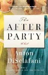 The After Party | Anton DiSclafani |