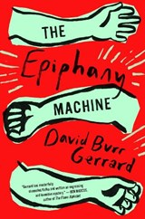 Epiphany machine | David Burr Gerrard |